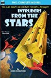 Intruders From the Stars & Flight of the Starling by Ross Rocklynne (2012-04-16)