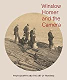 img - for Winslow Homer and the Camera: Photography and the Art of Painting book / textbook / text book