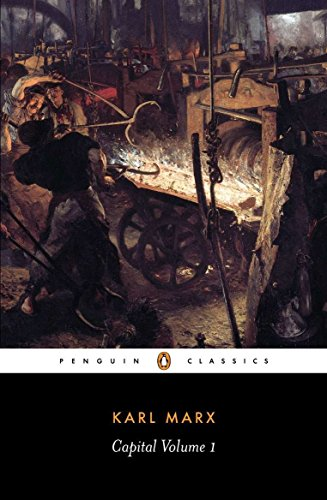 Capital  Volume 1  A Critique Of Political Economy  Penguin Classics