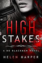 High Stakes (Bo Blackman Book 3) (English Edition)