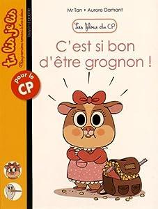 """Afficher """"Les filous du CP C'est si bon d'être grognon !"""""""