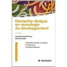 Démarche clinique en neurologie du développement CAMPUS (French Edition)