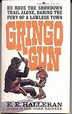 img - for Gringo Gun book / textbook / text book