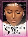 Experiencing His Presence, Juanita Bynum, 1591858054