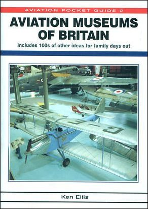 Aviation Museums of Britain (Aviation Pocket Guide S.)