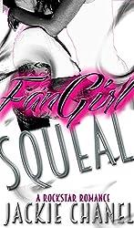 FanGirl Squeal (RockStar Romance Book 1)