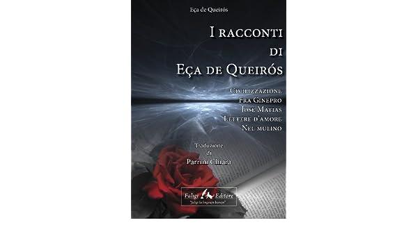 I racconti di Eça De Queirós (Italian Edition)