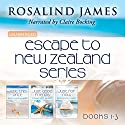 Escape to New Zealand Boxed Set, Books 1-3 Hörbuch von Rosalind James Gesprochen von: Claire Bocking