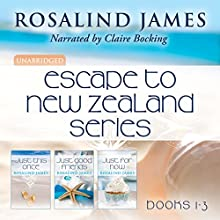 Escape to New Zealand Boxed Set, Books 1-3 Audiobook by Rosalind James Narrated by Claire Bocking