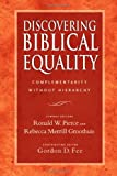 Discovering Biblical Equality: Complementarity Without Hierarchy