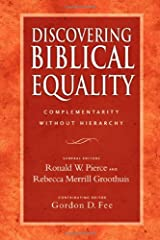 Discovering Biblical Equality: Complementarity Without Hierarchy Paperback
