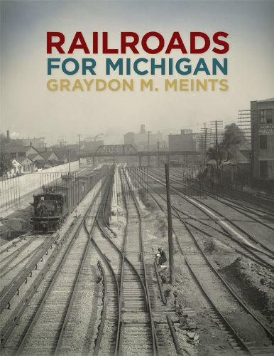 Railroads for Michigan
