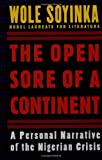 The Open Sore of a Continent, Wole Soyinka, 0195119215