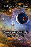 The Biological Big Bang. Panspermia and the Origins of Life