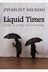 Liquid Times: Living in an Age of Uncertainty Kindle Edition