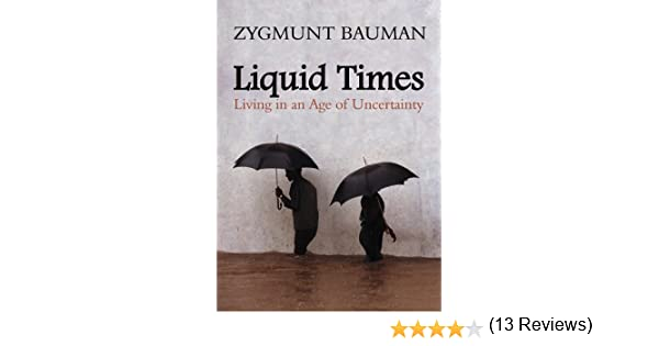 Liquid times living in an age of uncertainty kindle edition by liquid times living in an age of uncertainty kindle edition by zygmunt bauman politics social sciences kindle ebooks amazon fandeluxe Gallery