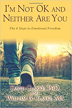 Book I'm Not OK and Neither Are You: The 6 Steps to Emotional Freedom