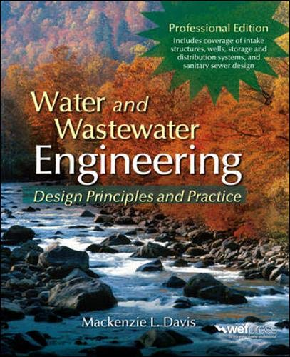 Water and Wastewater Engineering: Design Principles and...