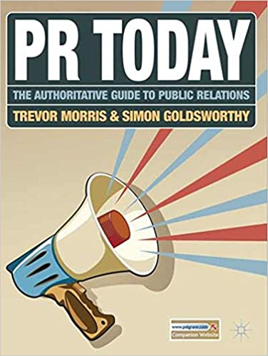 Amazon pr today the authoritative guide to public relations amazon pr today the authoritative guide to public relations 9780230240094 trevor morris simon goldsworthy books fandeluxe Images