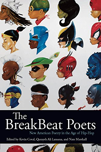 The BreakBeat Poets: New American Poetry in the Age of Hip-Hop by Haymarket Books
