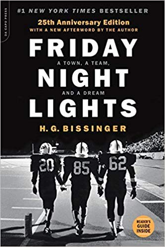 [By H.G. Bissinger ] Friday Night Lights, 25th Anniversary Edition: A Town, a Team, and a Dream (Paperback)【2018】by H.G. Bissinger (Author) (Paperback)