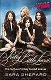 Pretty Little Liars: Pretty Little Liars: Book 01