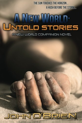 A New World: Untold Stories