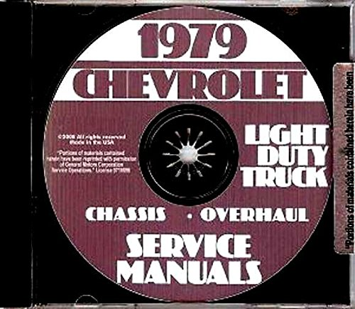 THE ABSOLUTE BEST 1979 CHEVY TRUCK & PICKUP REPAIR SHOP & SERVICE MANUAL - INCLUDES: models BLAZER, SUBURBAN 4x2, 4x4, K5, K10, K20, K30, C10, C20, C30, G10, G20, G30, P10, P20 and P30 - Chevrolet Pickup Truck Wiring