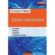 Génie mécanique : Conception, Matériaux, Fabrication, Applications industrielles (DunodTech) (French Edition)