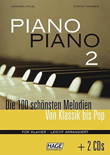 Piano Piano 2 - leicht arrangiert mit 2 CDs: Die 100 schönsten Melodien von Klassik bis Pop