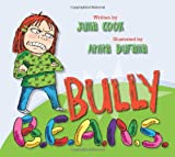 img - for Bully B.E.A.N.S. book / textbook / text book