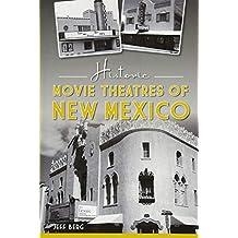 Historic Movie Theatres of New Mexico