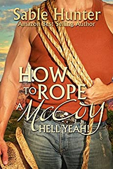 How to Rope a McCoy: Hell Yeah! by [Hunter, Sable, The Hell Yeah! Series]
