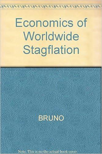 Economics of Worldwide Stagflation