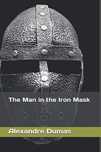 The Man in the Iron Mask (The Man In The Iron Mask Summary)