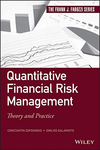 Quantitative Financial Risk Management: Theory and Practice (Frank J. Fabozzi Series) (Global Banking And Markets Credit Risk Management)