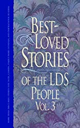 Best-Loved Stories of the LDS People, Vol. 3
