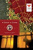 A Stitch in Crime (Quilts of Love Series)