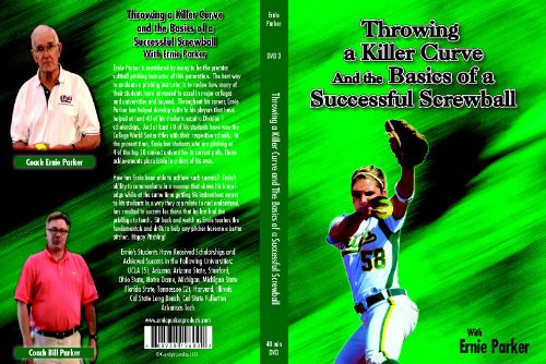 Ernie Parker's - Throwing a Killer Curve and the Basics of a Successful (Fastpitch Softball Pitching Dvd)