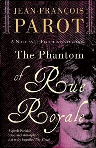 Book The Phantom of Rue Royale: The Nicolas Le Floch Investigations 3