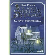 El joven Sherlock Holmes. La joven desaparecida