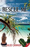 Rescue Me, Julie Cannon, 1602825823