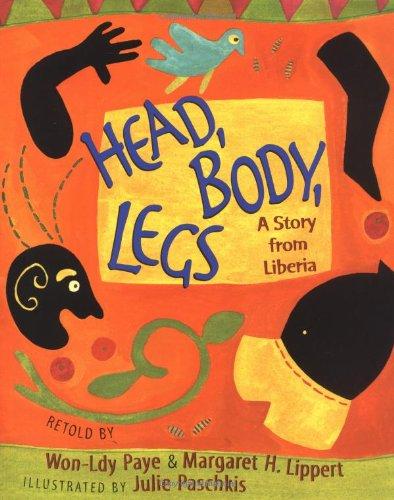 Head, Body, Legs: A Story from Liberia pdf epub
