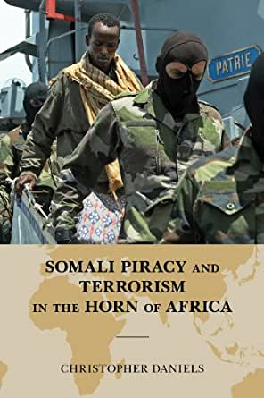 Somali Piracy and Terrorism in the Horn of Africa (Global Flashpoints