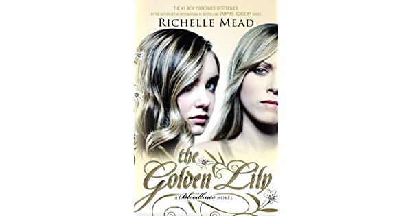 The golden lily a bloodlines novel ebook richelle mead amazon the golden lily a bloodlines novel ebook richelle mead amazon loja kindle fandeluxe Image collections