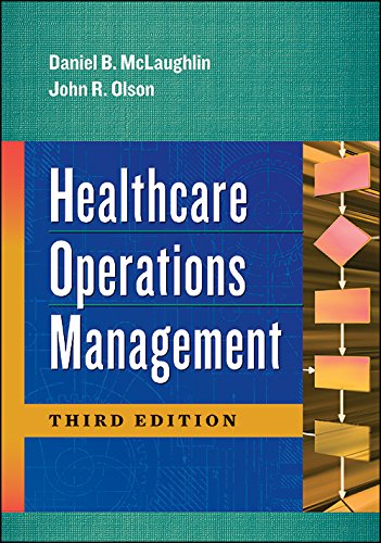 1567938515 - Healthcare Operations Management, Third Edition