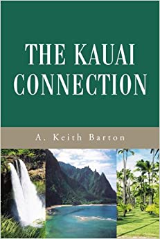 The Kauai Connection
