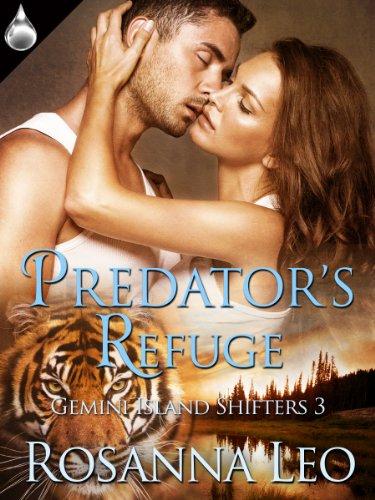 Predator's Refuge (Gemini Island Shifters Book 3) by [Leo, Rosanna]