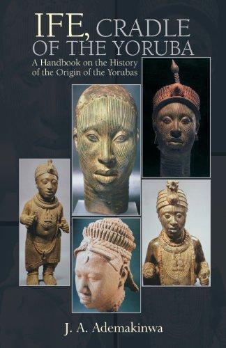 Ife, Cradle of the Yoruba