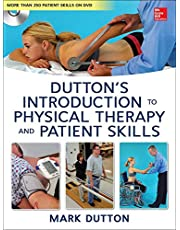 Dutton's Introduction to Physical Therapy and Patient Skills